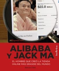 Alibaba y Jack Ma - Reseña - Finalista Premio Know Square 2016