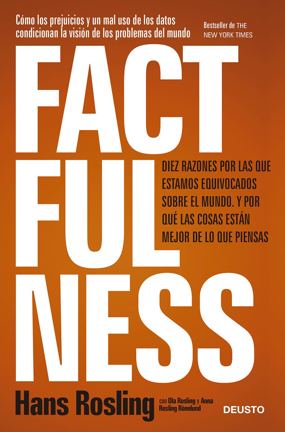 Factfulness. (Ganador del Premio KnowSquare al mejor libro de empresa 2018)