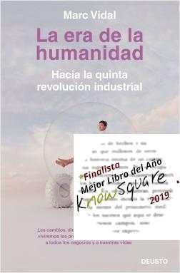 La era de la humanidad. Hacia la quinta revolución industrial